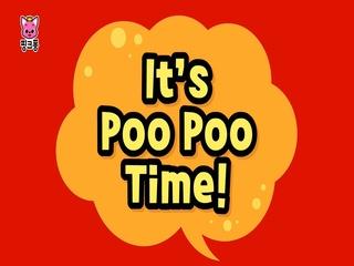 It's Poo Poo Time