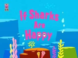 If Sharks Are Happy