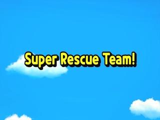 Super Recue Team!