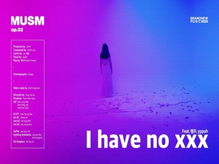 I have no xxx (Feat. 행주 & yppah) (Prod. by CLEM & coe)