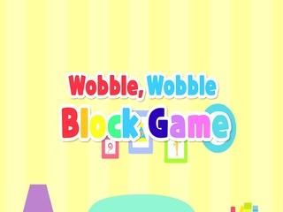 Wobble, Wobble Block Game