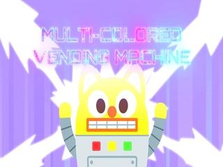 Multi-colored Vending Machine