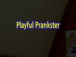 Playful Prankster