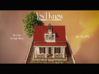 Yes I Know (Teaser)