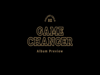 GAME CHANGER (Album Preview)