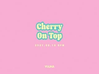 Cherry On Top (Teaser)