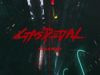Gas Pedal (Teaser 1)