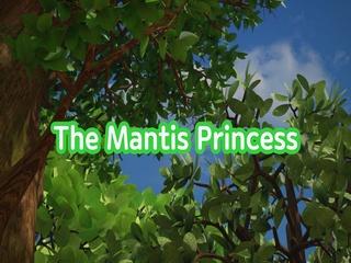 The Mantis Princess