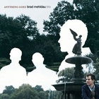 Anything Goes (Brad Mehldau Trio)