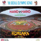 Hand In Hand ('88 Seoul Olympic Song)