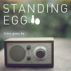 Standing Egg (스탠딩 에그)