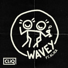 Wavey (Feat. Alika & Double S) (VIP Mix)