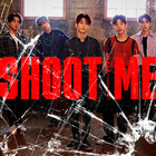 Shoot Me : Youth Part 1