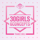 PRODUCE 48 - 30 Girls 6 Concepts
