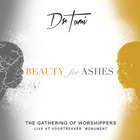Beauty For Ashes (Live At The Voortrekker Monument)