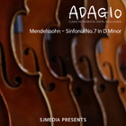 Mendelssohn : Sinfonia No.7 In D Minor_I.Allegro