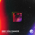 See You Dance