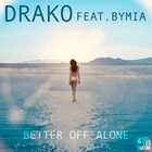 Better Off Alone (Feat. Bymia)