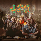 420 (Feat. Trapical Minds)
