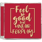 Feel So Good (Feat. UNFAIR & Edward Lecter)