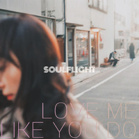 SOUL FLIGHT 2019 Single 'Love Me Like You Do'