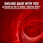 Smiling Back With You (As Heard In The TV Series 'Fructul Oprit')