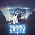 Brave (Don Diablo VIP Mix)