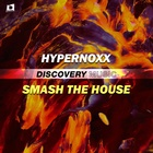Smash The House (Radio Edit)