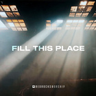 Fill This Place (Studio Ver.)