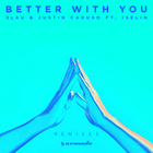 Better With You (Feat. Iselin) (Kasta & twoDB Remix)