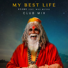 My Best Life (Feat. Mike Waters) (Club Mix)
