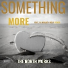 Something More (Feat. Dj Mighty Wolf Remix)