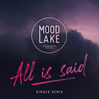 All Is Said (Rimack Extended Remix)