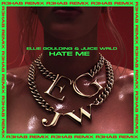 Hate Me (R3HAB Remix) (Feat. Juice WRLD)
