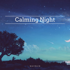 Calming Night