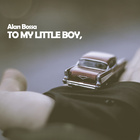 To My Little Boy (Feat. Sween)