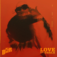 LOVE FOR GUALA (Clean)
