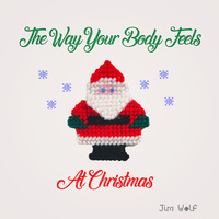 The Way Your Body Feels At Christmas