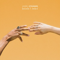 Lovers + Strangers (Mousse T Remix)