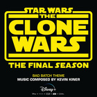 Bad Batch Theme (From 'Star Wars : The Clone Wars - The Final Season')