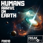 Humans Arrive On Earth (Original Mix)