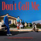 Don't Call Me-SHINee (샤이니)