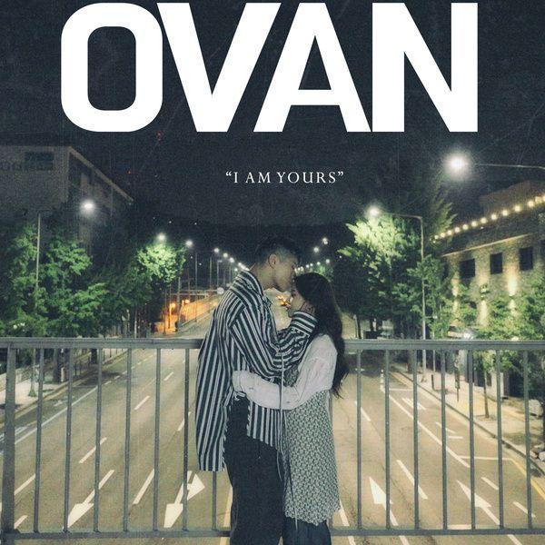 OVAN I am yours lyrics