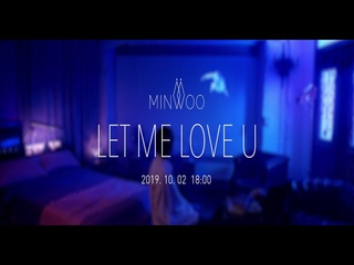 Let Me Love U (Feat. 이영지) (Teaser)