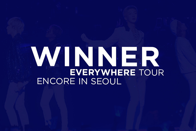 EVERYDAY 보고싶은 WINNER의 EVERYWHERE TOUR ENCORE IN SEOUL